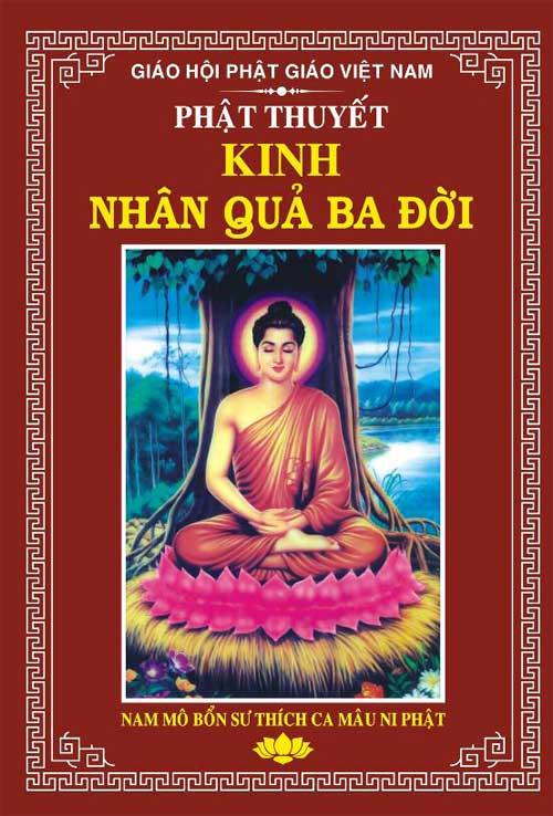 Phật Thuyết Kinh Thiện Ác Nhân Quả Ba Đời