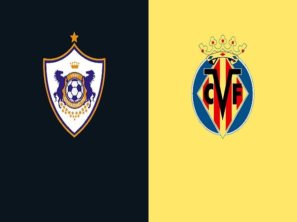 Soi kèo Qarabag vs Villarreal, 0h55 ngày 30/10, Cúp C2