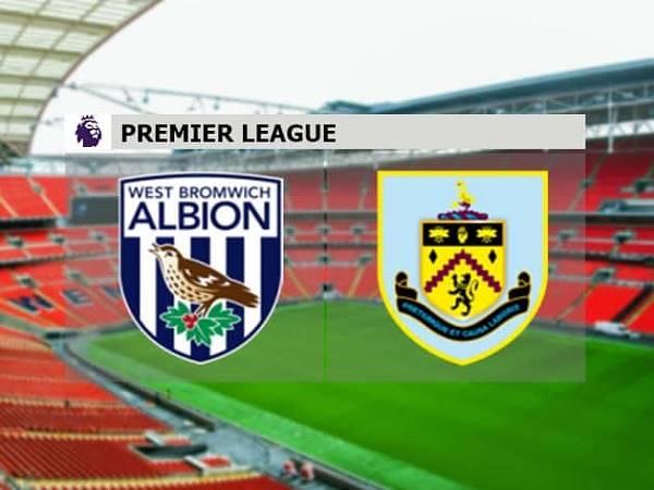 Soi kèo West Brom vs Burnley 23h30, 19/10 - Ngoại hạng Anh