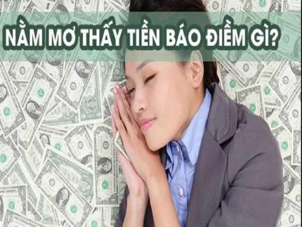 Mơ thấy tiền điềm báo tương lai của bạn