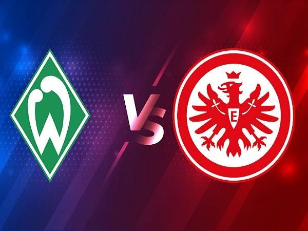 Soi kèo Bremen vs Eintracht Frankfurt – 02h30 27/02, VĐQG Đức