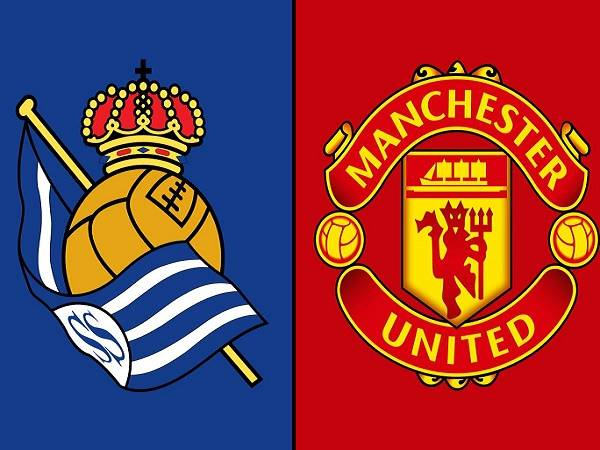 Soi kèo Real Sociedad vs Man Utd – 00h55 19/02, Cúp C2 Châu Âu