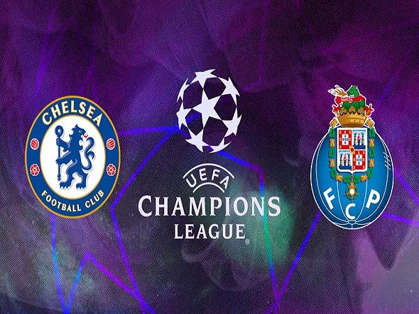 Soi kèo Chelsea vs Porto – 02h00 14/04, Cúp C1 Châu Âu