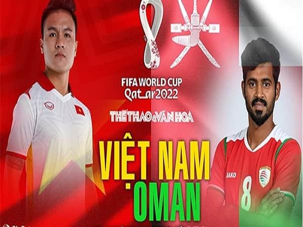 Soi kèo Việt Nam vs Oman 12/10